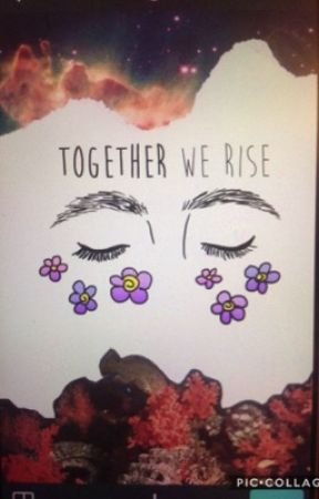 Together We Rise  by Puppy1212
