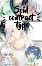 Soul Contract / Spiritpact type by demoniopelirosa
