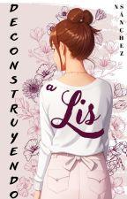 Deconstruyendo a Lis  by NSanchez0000