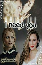 I Need You  by jujubaverde