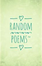 Random Poems~ by MysticLucy