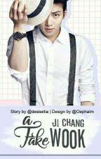 A Fake Ji Chang Wook by Desisetia