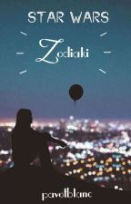 Star Wars Zodiaki ✔ by SecretRebel16
