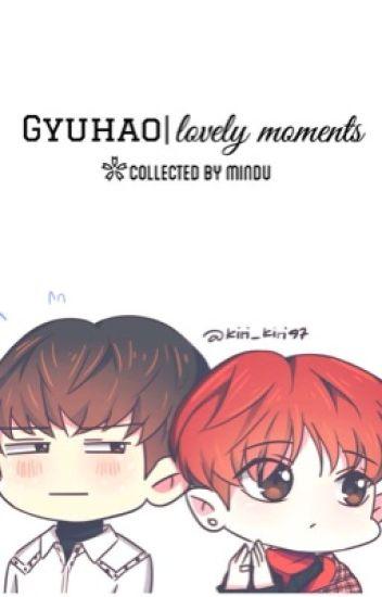 gyuhao | tổng hợp moment