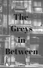 The Greys in Between by sarcasm_street_