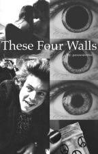 These Four Walls // H.S by paranoidstyles