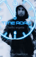 Time Road - Fanfic wigetta by OisaVoice