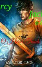PERCY JACKSON O ÔMEGA  o Heroi Traido (livro um) by lordCaos