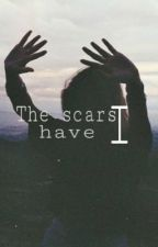 The scars I have. by HoneyFaihl