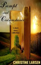 Prompt and Circumstance by cdcraftee