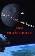 💯 Confesiones by raul_m_al_cuadrado