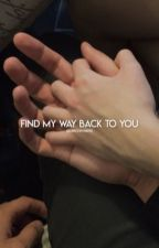 find my way back to you [stiles + lydia] HIATUS by mukewayss