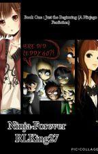 Book 1: Just the Beginning (A Ninjago Fanfiction) by TheMasterofStars