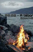 00:00 - A  tábor by Anna5400