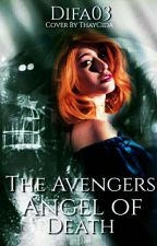 The Avengers Angel of Death{Reescrevendo}  by difa03