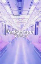 Perfect man ; Jackbam. by -crxsbaby