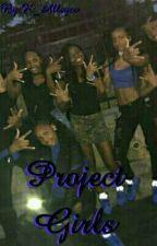 Project Girls by K_Alleyce