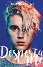 Desperta-me | Justin Bieber by MilenaFariasSantos
