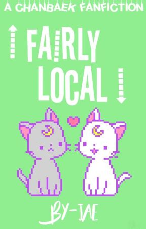 fairly local ↯ cb {ON HOLD} by chanyeolscell