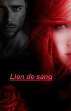 Lien de sang by Emma-Ellana
