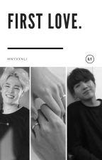 First Love   YoonMin by min_yoonli