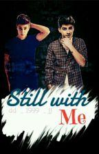 Still with me ( Zustin - BDSM )  by dd_1999_jj