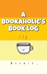 A Bookaholic's Book Log by howto_