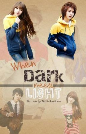 When Dark meets Light (VERY SLOW UPDATE) by SadistBoyish