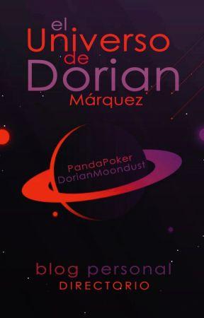 El Universo de Dorian | Blog + Portafolio by PandaPoker