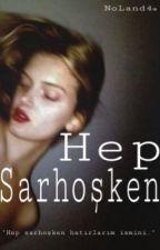 Hep Sarhoşken - Texting by NoLand4