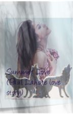 Summer Love (Paul Lahote love story) by allyouneediscats