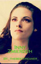 Inny Zmierzch ❤💘💔 by _thebestdreamer_