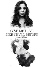 Give Me Love Like Never Before || H.S. [PL] by xAgataOfficialx