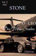 STONE - O CEO dos meus Sonhos - Vol 2 by cluzfernandes