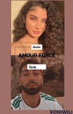 PNL-Mariage forcé [TOME 1FINI&2EN COURS] by YoniWili