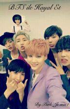 BTS ile Hayal Et by Park_Ji-min1