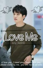 Love Me (Nam Woo Hyun) by Any_Nam8