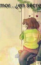Amor... ¿en secreto? (Chara x Asriel) by UnderFanGame