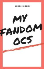 My Fandom Oc book by SeikoSeikogirl