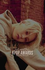 Not Another K-pop Awards by nochestnosex