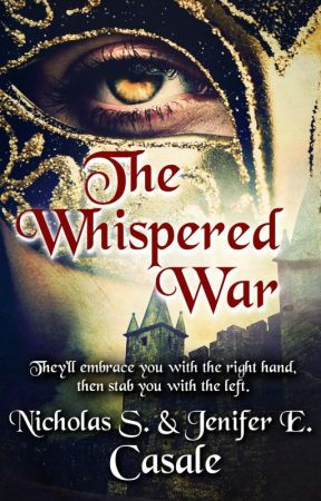 The Whispered War by NicholasCasale