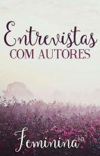 Entrevistas com autores by FemininaBR
