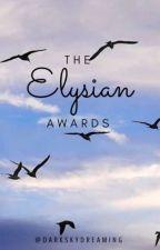 The 2017 Elysian Awards-- CLOSED by TheElysianAwards