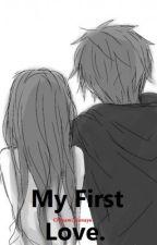 My First Love. by Chinami_Hanaya