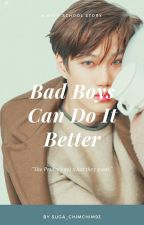Bad Boys Do It Better! by Suga_ChimChim93