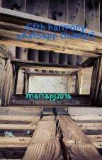 fifth harmony whatsapp (humor) by mariapj2016