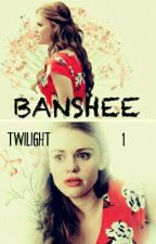 BANSHEE 》TWILIGHT [1] by Falls_Flower_Crown