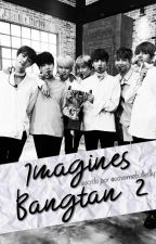 imagines 2 ∞ bangtan by savemebutterfly