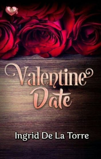 Valentine Date (PUBLISHED under MSV January 2017)