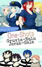 One-Shots Gruvia-Nalu-Jerza-Gale <<COMPLETA>> by Maga_Acuario